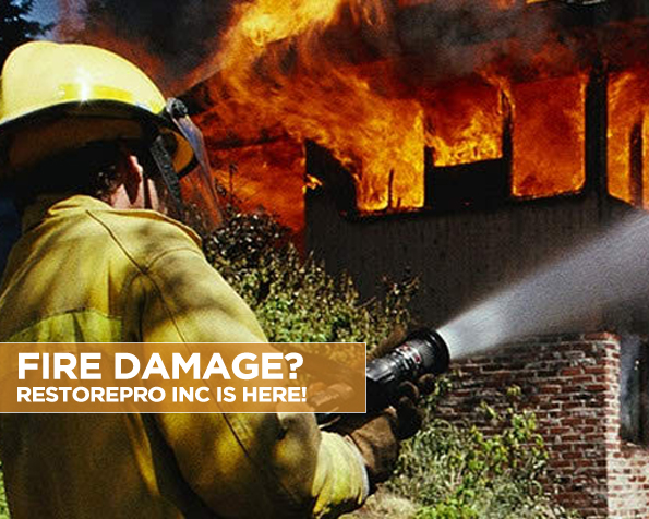 Fire Damage RestorePro Inc Is Here