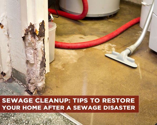 sewage-cleanup-tips-to-restore-your-home-after-a-sewage-disaster