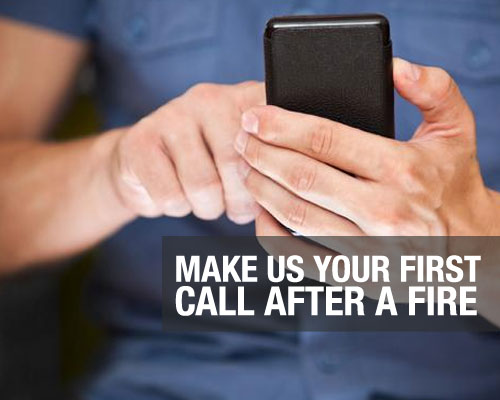 Make-Us-Your-First-Call-After-a-Fire
