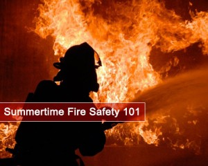 Summertime-Fire-Safety-101