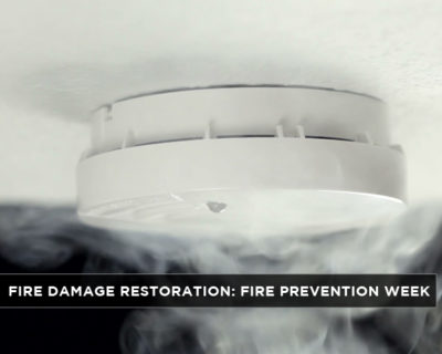 Fire Damage Restoration Fire Prevention Week