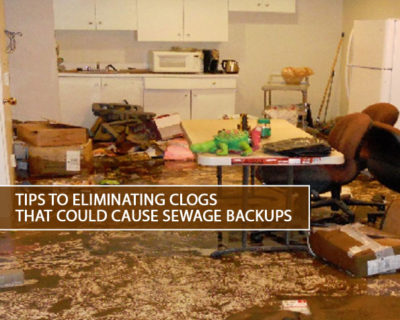 Tips-to-Eliminating-Clogs-that-Could-Cause-Sewage-Backups