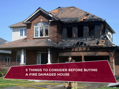 5 Things To Consider Before Buying A Fire Damaged House