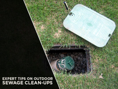 Expert Tips on Outdoor Sewage Clean-Ups