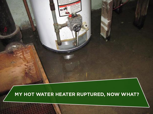 My Hot Water Heater Ruptured, Now What?