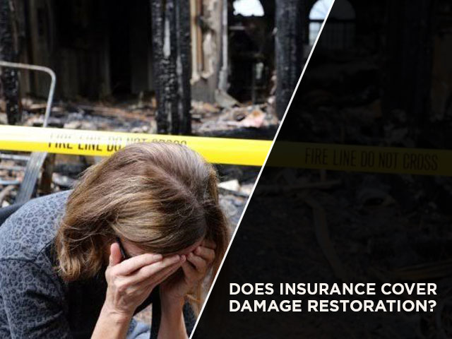 Does Insurance Cover Fire Damage Restoration?