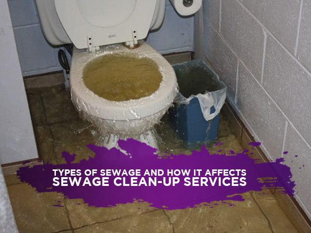 Types Of Sewage And How It Affects Sewage Clean-Up Services